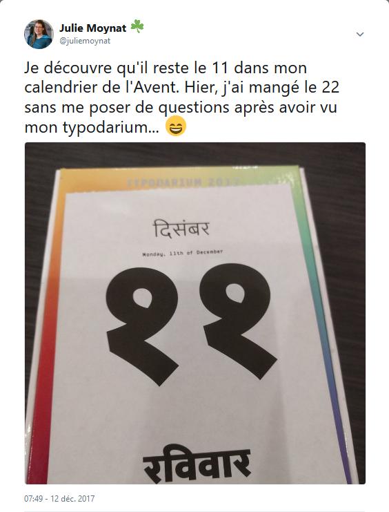 Capture de mon tweet avec photo où je raconte que j'ai mangé le chocolat du mauvais jour dans mon calendrier de l'Avent à cause d'un chiffre 11 qui ressemble à un 22 dans mon Typodarium. Accéder au lien pour voir le billet original sur Twitter.